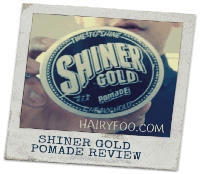 Shiner Gold Pomade Review - Time To Shine 1